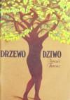 Drzewo dziwo - Teresa Ferenc