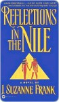Reflections in the Nile - Suzanne Frank, Suzanne Frank