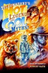 Yellowstone's Hot Legends and Cool Myths - Robert Rath