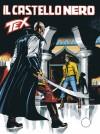 Tex n. 588: Il castello nero - Claudio Nizzi, Andrea Venturi, Claudio Villa