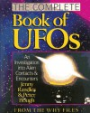 The Complete Book of Ufo's: An Investigation into Alien Contacts & Encounters - Jenny Randles, Peter Hough