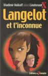 Langelot et l'inconnue - Lieutenant X, Vladimir Volkoff