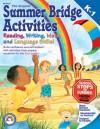 Summer Bridge Activities: Kindergarten to 1st Grade - Julia Ann Hobbs, Carla Fisher, Carla Dawn Fisher