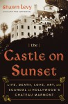 The Castle on Sunset - Shawn Levy