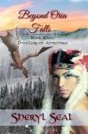 Beyond Oria Falls - Sheryl Seal