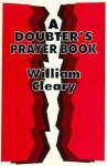 A Doubter's Prayer Book - William Cleary