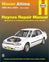 Haynes Nissan Altima 1993 2001 Repair Manual - Jeff Kibler