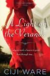 A Light on the Veranda - Ciji Ware