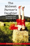 The Midwest Farmer's Daughter: In Search of an American Icon - Zachary Michael Jack