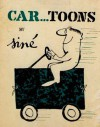 Car...Toons: Including Auto Suggestions And Car Icatures - Maurice Albert Sinét