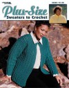Plus-Size Sweaters to Crochet (Leisure Arts #3530) - Melissa Leapman