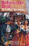 Rebecca's brat - Ronald Bassett
