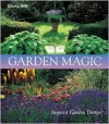 Garden Magic: Inspired Garden Design - Gisela Keil, Gary Rogers