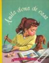 Anita Dona de Casa (Anita, Séc. XX, #1) - Marcel Marlier, Gilbert Delahaye