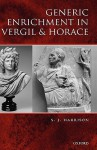 Generic Enrichment in Vergil and Horace - Stephen J. Harrison