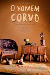 O Homem Corvo - David Soares, Ana Bossa, Nuno Bouça