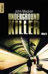 Underground Killer - John Macken, Christine Gaspard