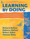 Learning by Doing: A Handbook for Professional Communities at Work - Richard DuFour, Rebecca DuFour, Robert Eaker, Thomas Many