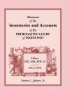 Abstracts Of The Inventories And Accounts Of The Prerogative Court Of Maryland, 1711 1713, Libers 32 C, 33 A, 33 B, 34 - Vernon L. Skinner Jr.