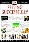 Essential Managers: Selling Successfully - Robert Heller