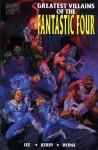 Greatest Villains of the Fantastic Four - Stan Lee, Jack Kirby, John Byrne, Al Gordon, Richard Ashford