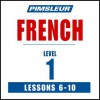 French Level 1 Lessons 6-10: Learn to Speak and Understand French with Pimsleur Language Programs - Simon & Schuster Audio, Pimsleur Language Programs, Pimsleur Language Programs