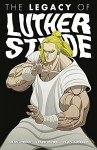 The Legacy of Luther Strode Volume 3 - Justin Jordan