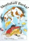 Shortstuff Bucks! (A Cowgirl Peg Book) - Peggy Sundberg, Pat Wiles