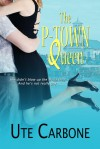 The P-Town Queen - Ute Carbone