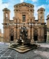 The Baroque Architecture of Sicily - Maria Giuffre, Melo Minnella