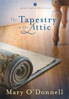 The Tapestry In The Attic #18 - Mary O'Donnell