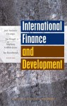 International Finance and Development - Stephany Griffith-Jones, Jan Kregel, José Antonio Ocampo