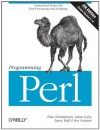 Programming Perl: Unmatched power for text processing and scripting - Tom Christiansen, Larry Wall, Jon Orwant