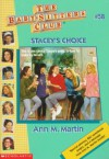 Stacey's Choice (The Baby-Sitters Club, #58) - Ann M. Martin