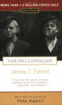 Young Lonigan - James T. Farrell, Pete Hamill