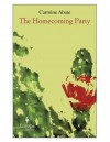 The Homecoming Party - Carmine Abate, Antony Shugaar