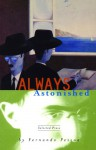 Always Astonished - Fernando Pessoa, Edwin Honig, Fernando Pessao