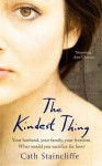 The Kindest Thing - Cath Staincliffe