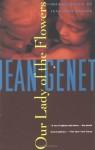 Our Lady of the Flowers - Jean Genet, Jean-Paul Sartre, Bernard Frechtman