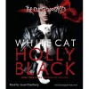White Cat: The Curse Workers, Book One (Audio) - Holly Black, Jesse Eisenberg