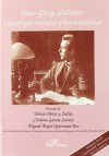 Hans-Georg Gadamer: Ontología estética y hermeneútica - Unknown, Teresa Oñate