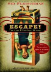 Escape!: The Story of The Great Houdini - Sid Fleischman