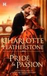 Pride & Passion - Charlotte Featherstone