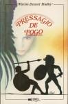 Presságio de Fogo (Large Paperback) - Marion Zimmer Bradley, Rute Rosa da Silva