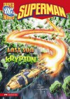 Superman: The Last Son of Krypton - Michael Dahl, John Delaney