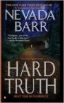 Hard truth (Anna Pigeon, #13) - Nevada Barr