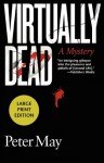 Virtually Dead - Peter May