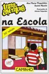 Uma Aventura na Escola - Ana Maria Magalhães, Isabel Alçada