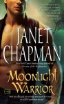 Moonlight Warrior - Janet Chapman