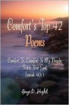 Comfort's Top 42 Poems: Comfort Ye, Comfort Ye My People Saith Your God. Isaiah 40:1 - Gaye Hight